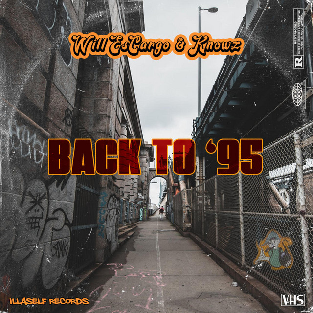 Will EsCargo & Knowz – Back To '95