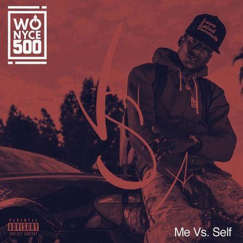 Wo Nyce 500 – Me Vs. Self
