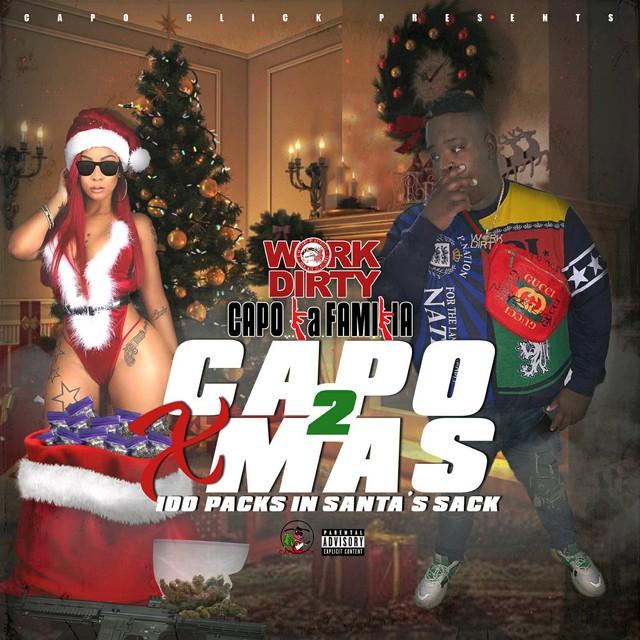 Work Dirty – Capo Xmas 2: 100 Packs In Santa's Sack