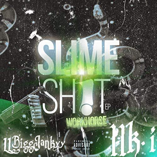 Workhorse – Slime Sh!t