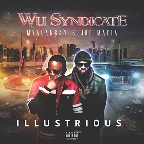 Wu-Syndicate – Illustrious