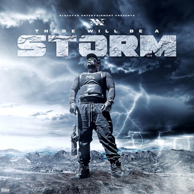 X-Raided – There Will Be A Storm