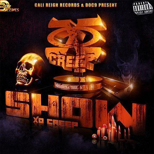 XO Creep - Creep Show
