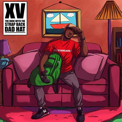 XV – The Dude With The Strap Back Dad Hat
