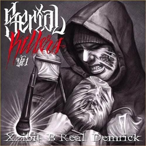 Xzibit, B-Real, Demrick - Serial Killers, Vol. 1