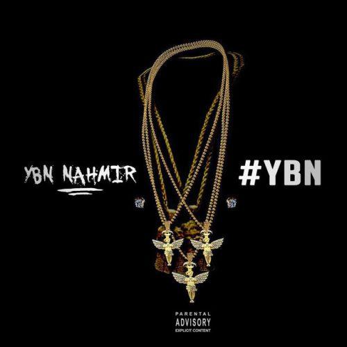 YBN Nahmir – #YBN