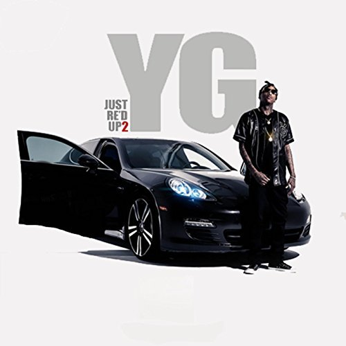 YG – Just Re'd Up 2