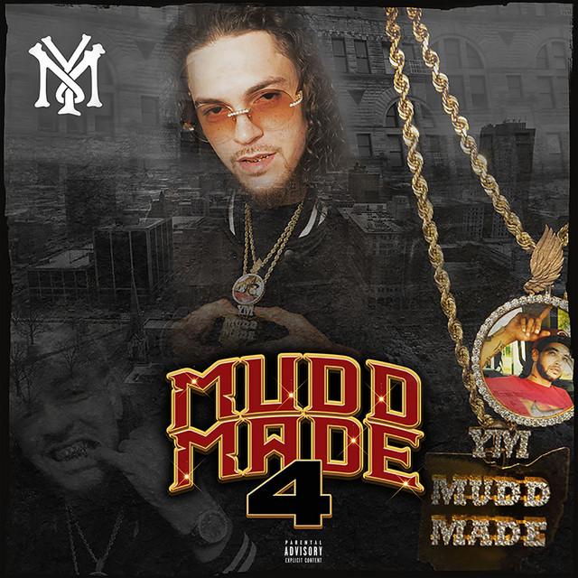 YM MuddMade – Mudd Made 4