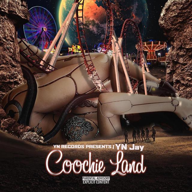 YN Jay – Coochie Land
