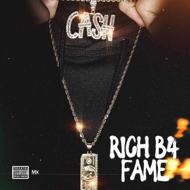 YNF Cash – Rich B4 Fame