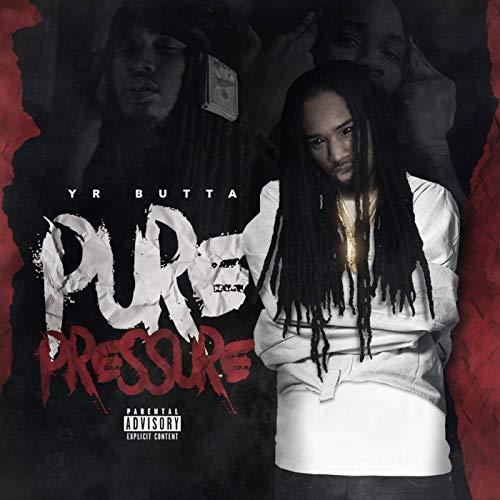 YR Butta – Pure Pressure