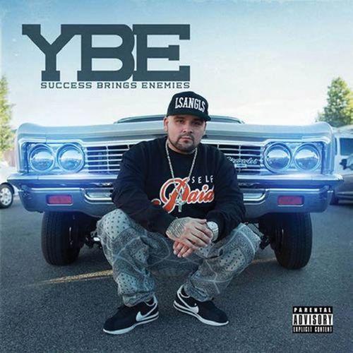 Ybe – Success Brings Enemies