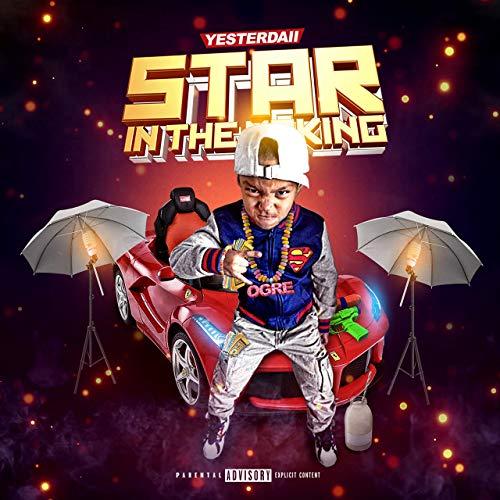 YesterDaii – Star In The Making