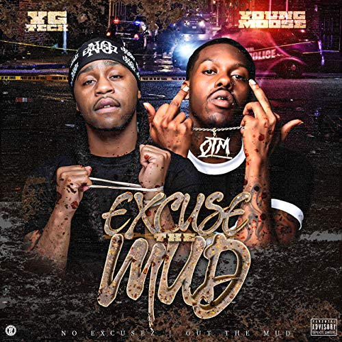 Yg Teck & Young Moose – Excuse The Mud