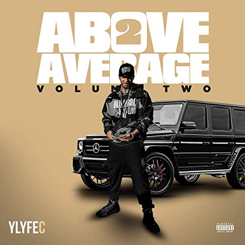 Ylyfe C – Above Average 2