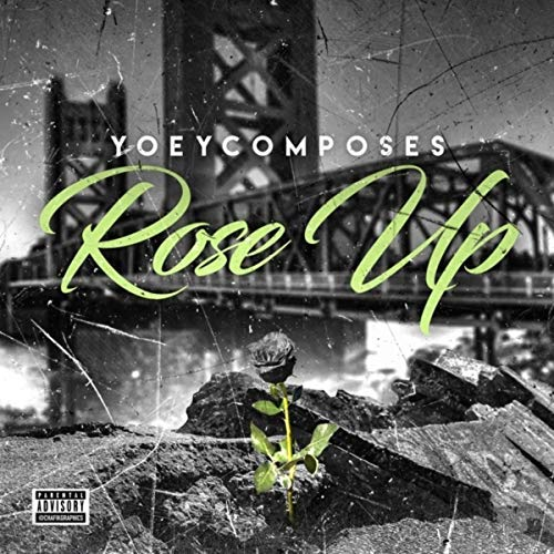 Yoey Composes – Rose Up