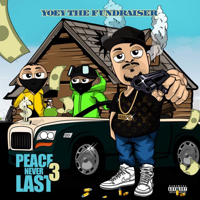 Yoey The Fundraiser – Peace Never Last 3