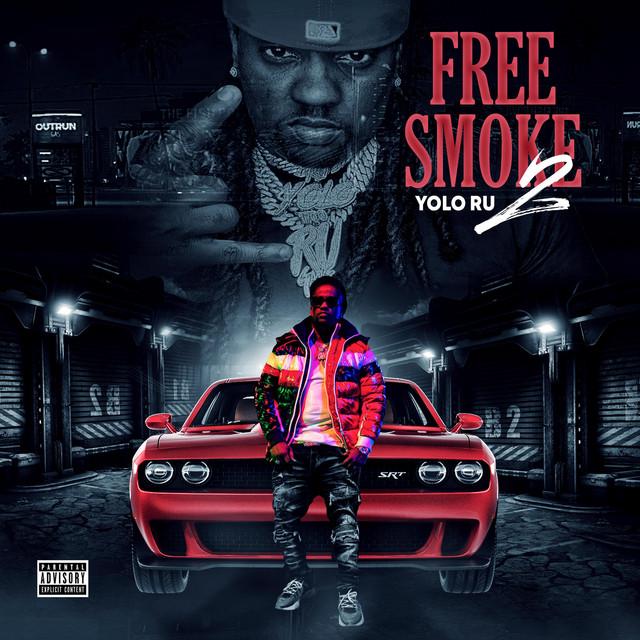 Yolo Ru – Free Smoke 2