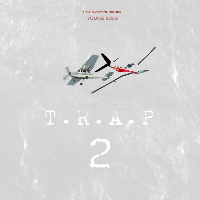 Young Bossi – T.R.A.P 2