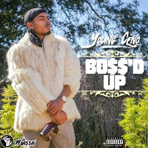 Young Ceno – Boss'd Up