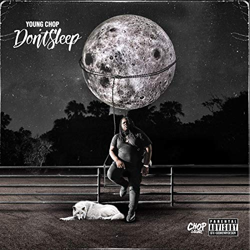 Young Chop – Don't Sleep