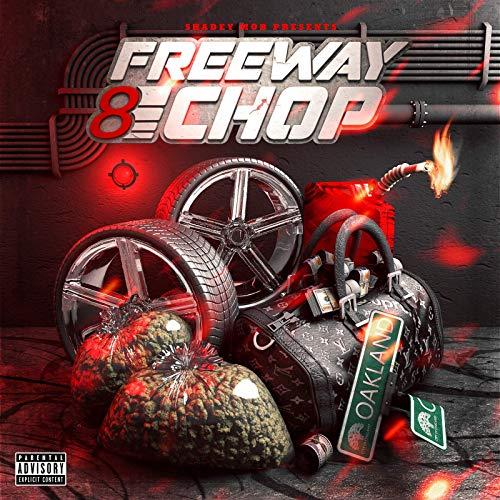 Young Chop – Freeway 8 Chop