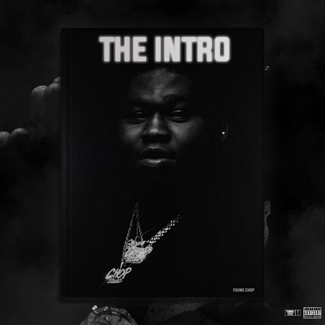 Young Chop – The Intro X Young Godfather