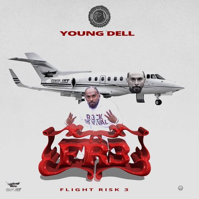 Young Dell – Flight Risk 3