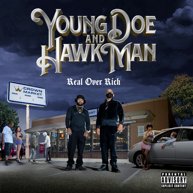 Young Doe & Hawk Man – Real Over Rich