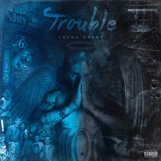 Young Dopey - Trouble