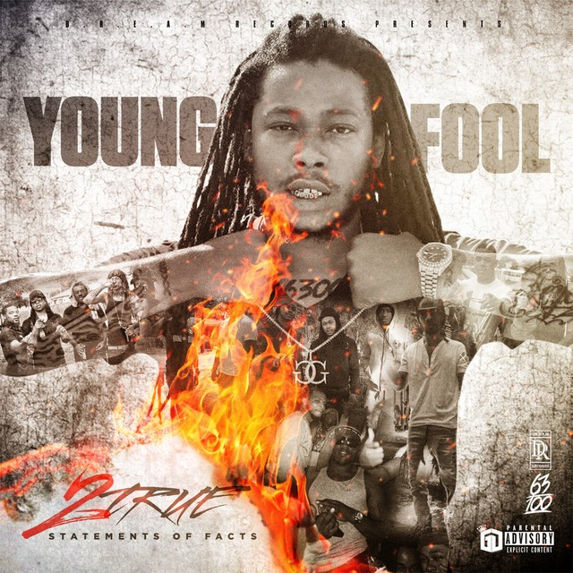 Young Fool – 2true (Statement Of Facts)