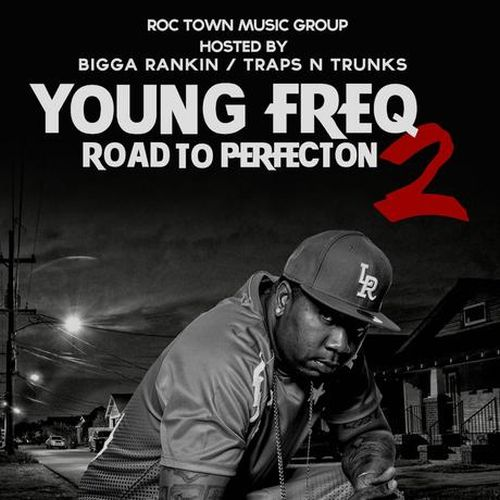 Young Freq – Road To Perfection 2