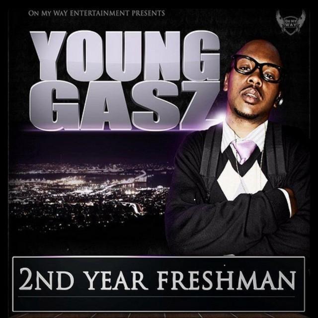 Young Gasz – 2nd Year Freshman