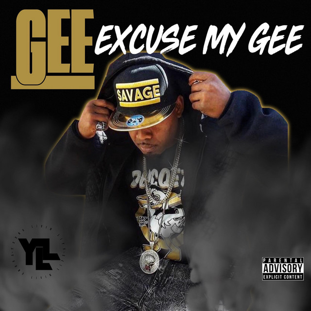 Young Gee – Excuse My Gee