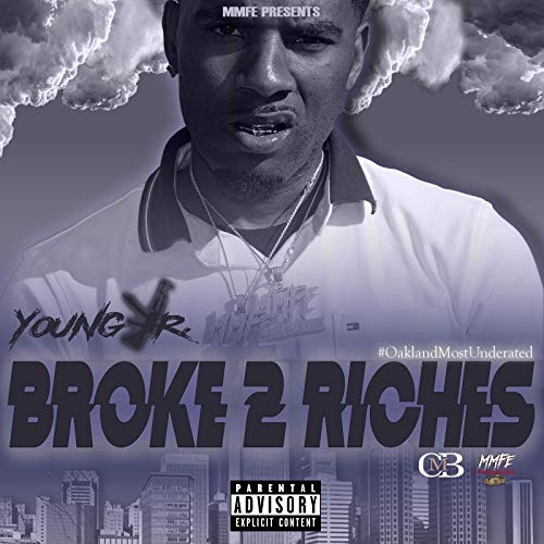 Young Jr. – Broke 2 Riches