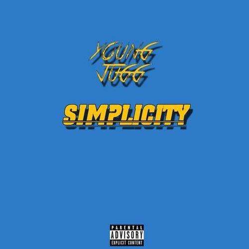 Young Jugg – Simplicity