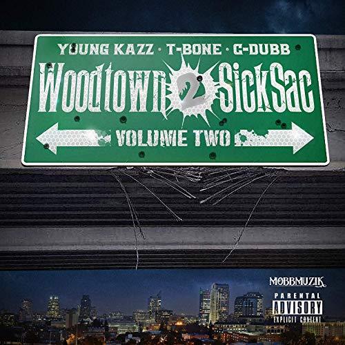 Young Kazz & C-Dubb – Woodtown 2 Sicksac 2