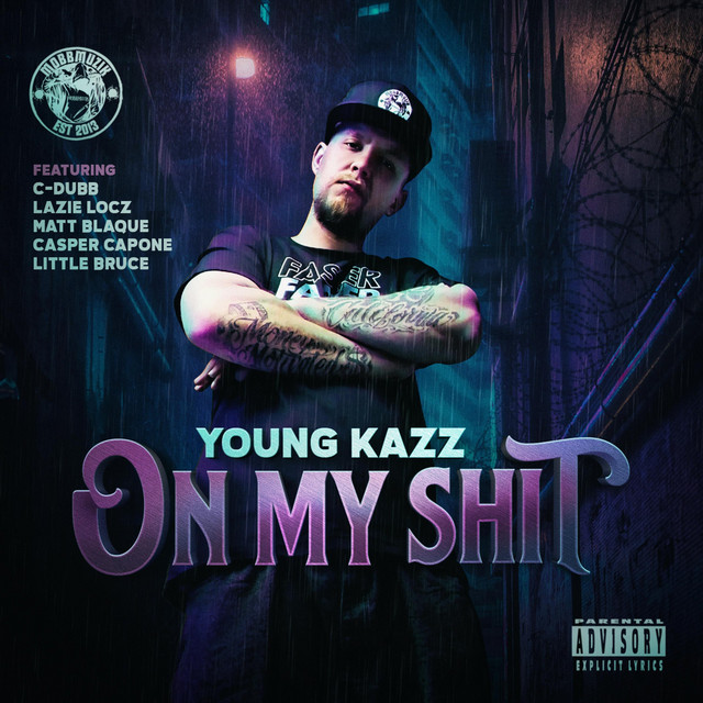 Young Kazz – On My Shit