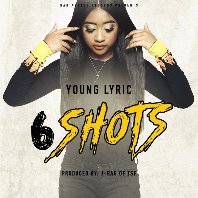 Young Lyric – 6 Shots