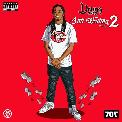 Young Mezzy – Still Waiting, Vol. 2