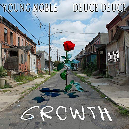 Young Noble & Deuce Deuce – Growth