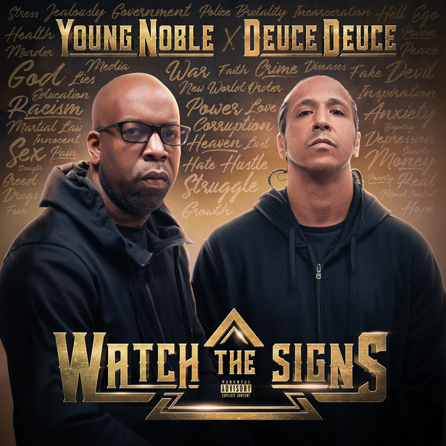 Young Noble & Deuce Deuce – Watch The Signs