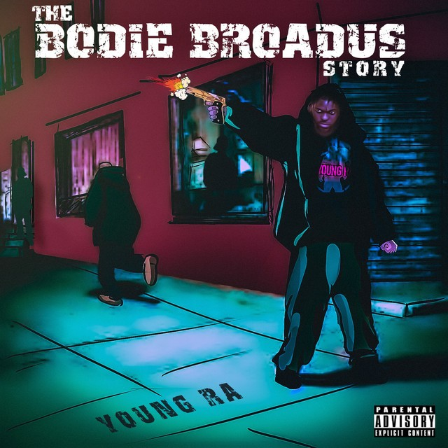 Young Ra – The Bodie Broadus Story