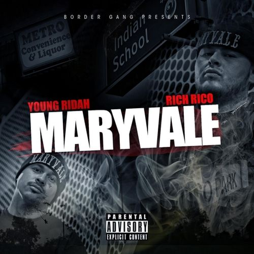 Young Ridah & Rich Rico - Maryvale