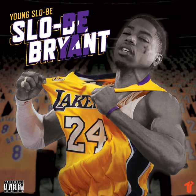 Young Slo-Be – Slo-Be Bryant 2