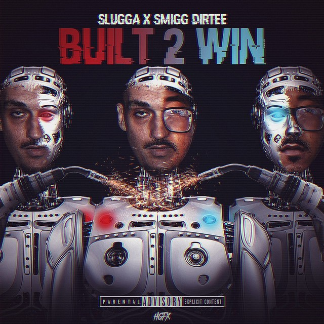 Young Slugga & Smigg Dirtee – Built 2 Win