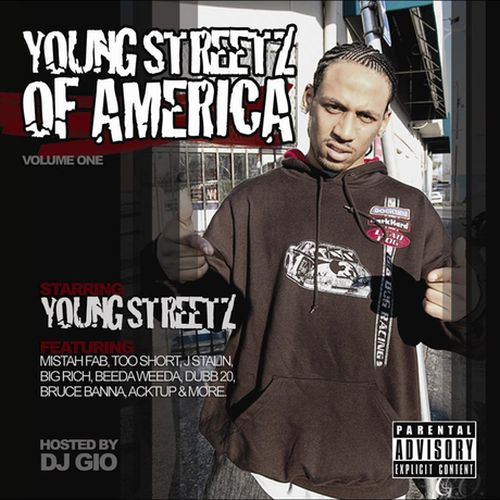 Young Streetz – Young Streetz Of America
