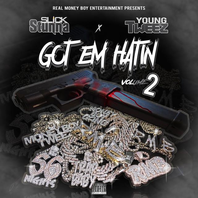 Young Tweez – Got Em Hatin Vol.2