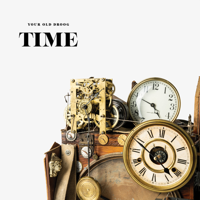 Your Old Droog - TIME
