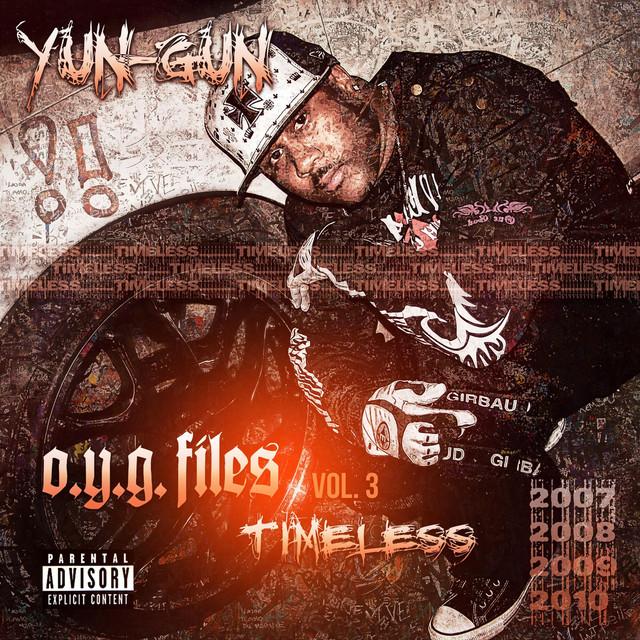 Yun-Gun – O.Y.G. Files, Vol. 3: Timeless